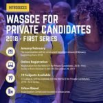 WAEC 2018 First Series Registration for Private Candidates (January/February)