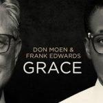 Download .ZIP Tracklist – Don Moen x Frank Edwards – GRACE MP3 EP Album