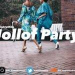 "Download – DJ MightyMike – ""Jollof Party""(2017) – Naija Mix"