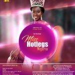 Miss Hotlegs Nigeria 2018 Registration is on. See Guidelines