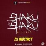 Latest DJ Instinct Mixtape 2018 – Shaku Shaku Mix (+ Track list)
